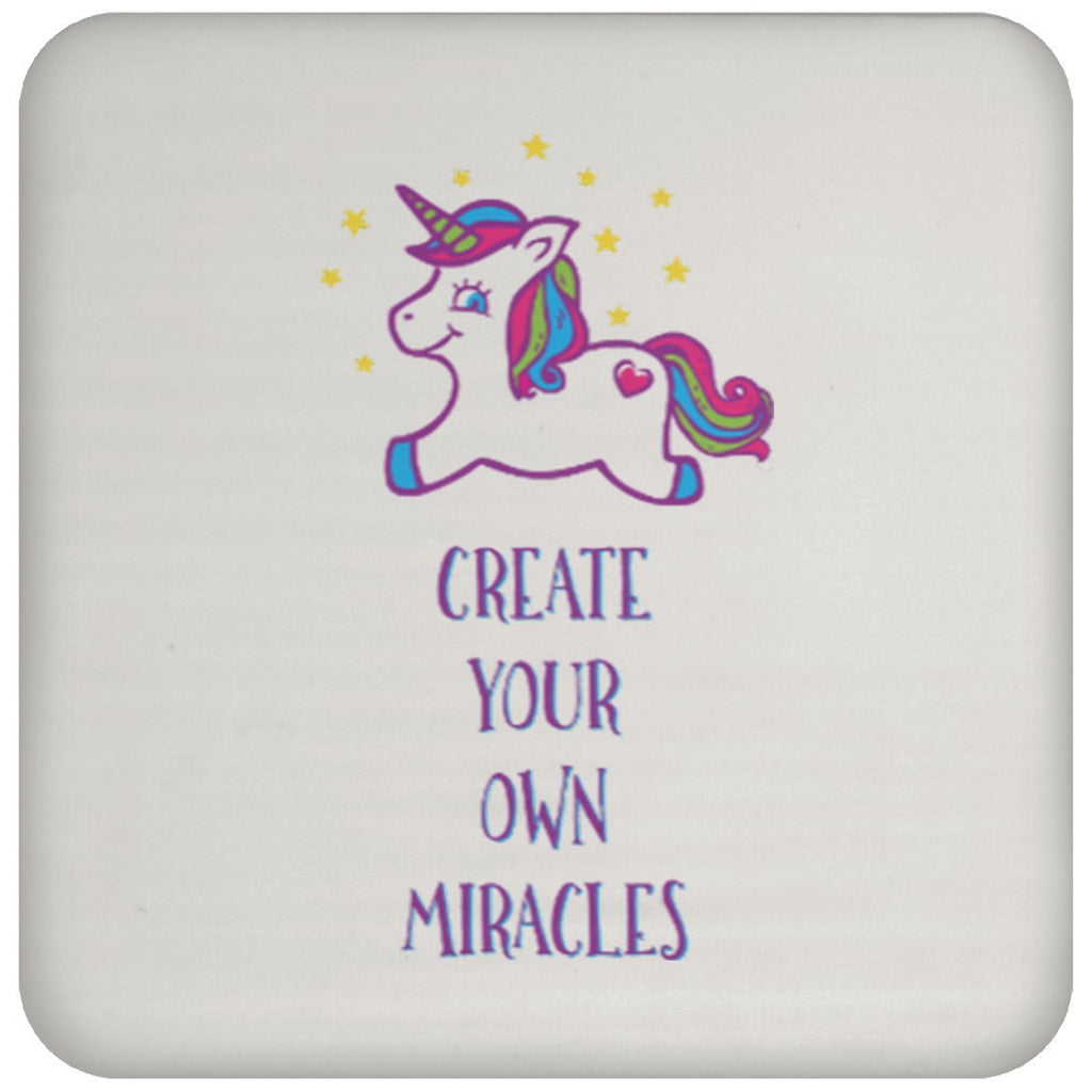 Create Your Own Miracles - Coaster - Drinkware - Default - -