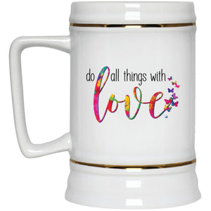 Do All Things With Love - 22oz Beer Mug - Drinkware - White - -
