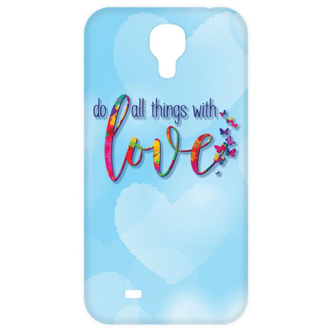 Do All Things With Love Cell Phone Cases - Apparel - Samsung Galaxy 4 Case - -