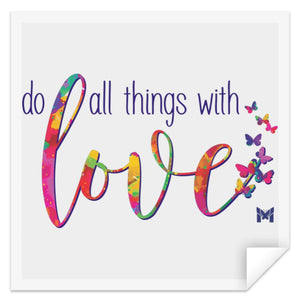"Do All Things With Love - Sticker-Apparel-Small (3"" x 3"")-The Miracles Store"