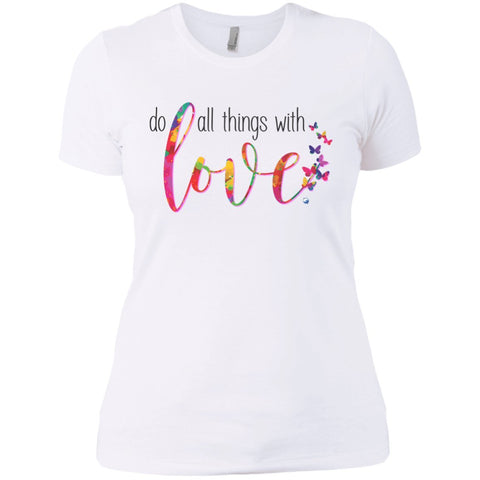 """Do All Things With Love"" Women's Shirts"