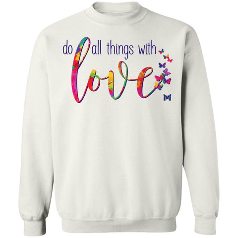 """Do All Things With Love"" Unisex Crewneck Sweatshirt-Sweatshirts-The Miracles Store"