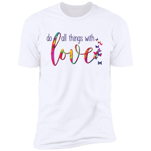 """Do All Things With Love"" Unisex T-Shirt-T-Shirts-The Miracles Store"