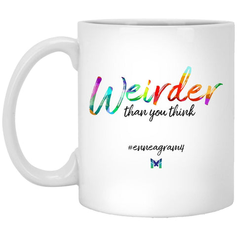 "Enneagram 4 ""Weirder Than You Think"" - Coffee Cup-Apparel-White-Small (11oz)-The Miracles Store"