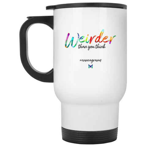 "Enneagram 4 ""Weirder Than You Think"" - Travel Mug-Drinkware-Default-The Miracles Store"
