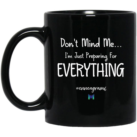 "Enneagram 6 Mug ""Don't Mind Me, I'm Just...""-Apparel-The Miracles Store"