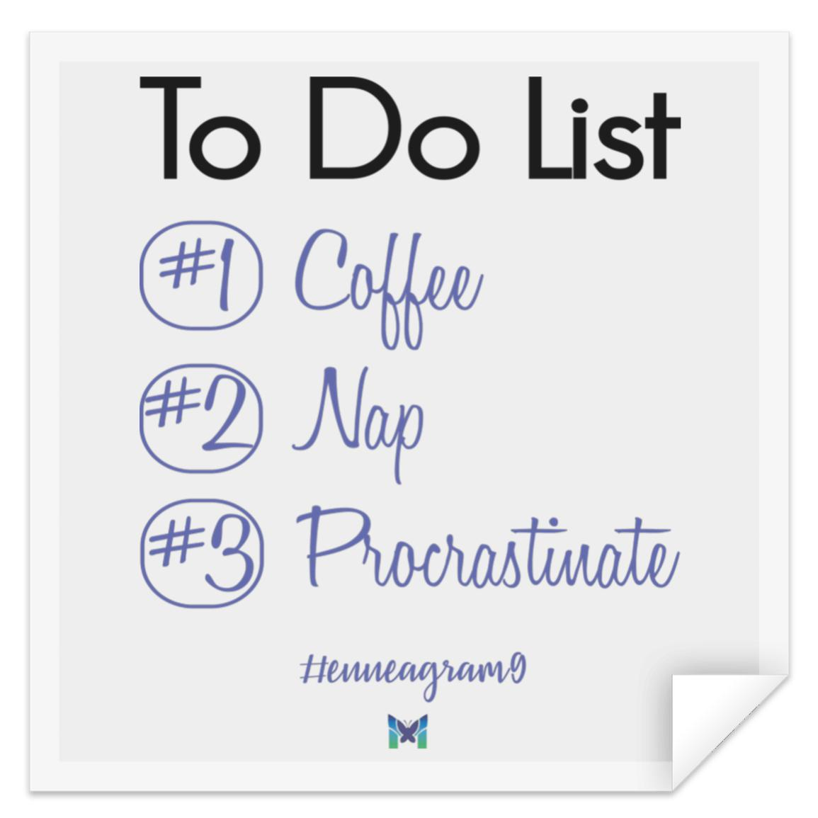 Enneagram Type 9 To Do List Funny Meme Sticker The Miracles Store