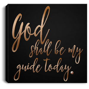 """God Shall Be My Guide Today"" - Canvas Wall Art Print-Housewares-8"" x 8""-The Miracles Store"
