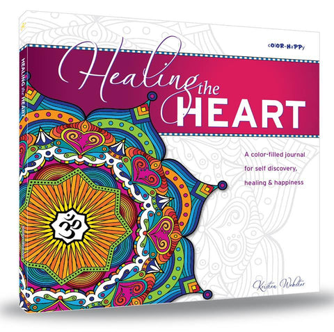 Healing the Heart: A coloring book and journal for self discovery, healing & happiness - Books - - -