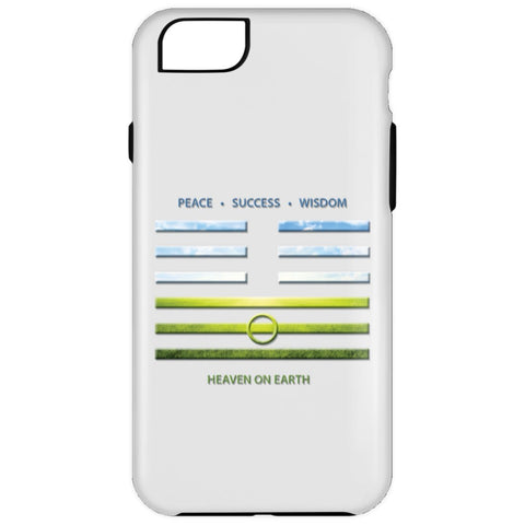 Heaven On Earth - I Ching - Cell Phone Cases - Apparel - iPhone 6 Plus - Tough -