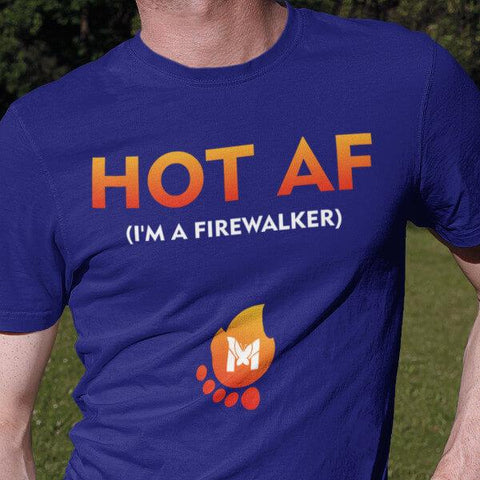"""Hot AF - I'm A Firewalker"" Unisex T-Shirt-T-Shirts-The Miracles Store"