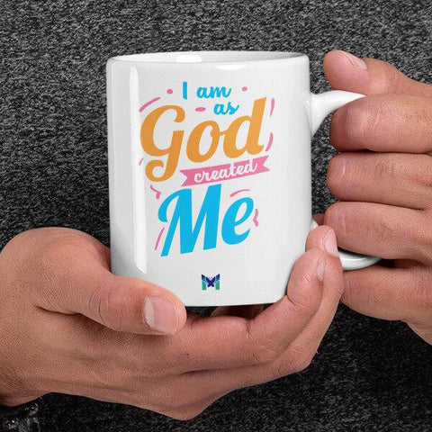 """I Am As God Created Me"" Mug-Apparel-The Miracles Store"