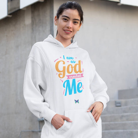 """I Am As God Created Me"" Unisex Hoodie"