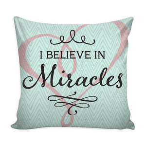 """I Believe In Miracles"" Throw Pillow Cover - Pillows - Green - -"