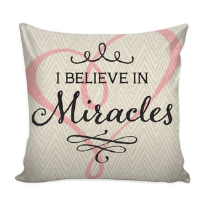 """I Believe In Miracles"" Throw Pillow Cover - Pillows - Tan - -"