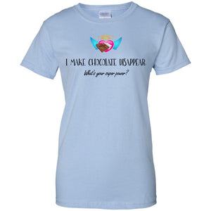 I Make Chocolate Disappear Tees & Tanks - Apparel - Ladies Custom 100% Cotton T-Shirt - Light Blue - X-Small