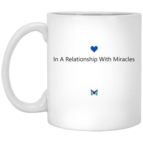 """In A Relationship With Miracles"" Mug"