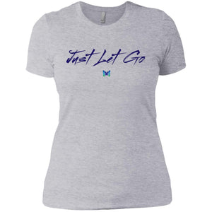 Just Let Go - Basic (Women's Shirts)