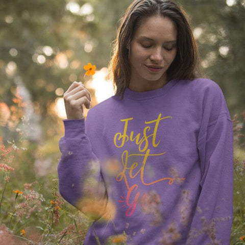 """Just Let Go"" Unisex Crewneck Sweatshirts (Sunshine)"
