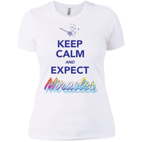 Keep Calm and Expect Miracles Tanks and Tops - Apparel - Next Level Ladies' Boyfriend Tee - White - X-Small