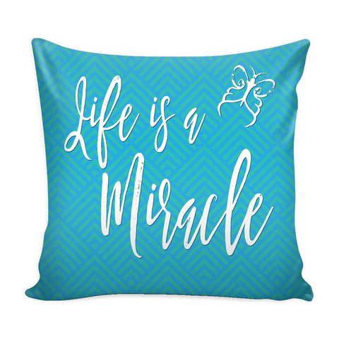 """Life Is A Miracle"" Cover for Throw Pillow - Pillows - Blue - -"
