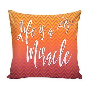 """Life Is A Miracle"" Cover for Throw Pillow - Pillows - Orange - -"