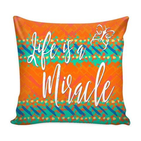 """Life Is A Miracle"" Cover for Throw Pillow - Pillows - Vibrant - -"