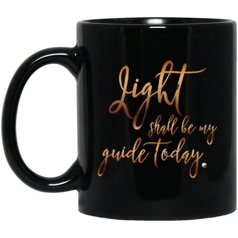 """Light Shall Be My Guide Today"" ACIM Coffee Mug - Workbook Lesson 87"