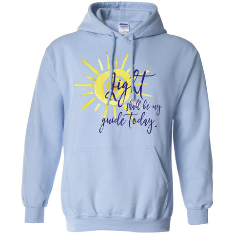 Light Shall Be My Guide Today Pullover Hoodie - Sun Motif - Hoodies - Light Blue - Small -