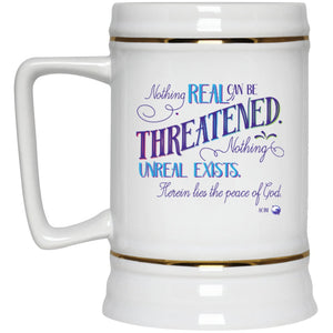 Nothing Real Can Be Threatened - 22oz Beer Mug - Drinkware - Blue - -