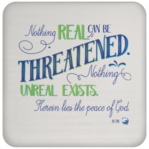 Nothing Real Can Be Threatened - Drink Coaster - Drinkware - Green - -