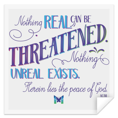"""Nothing Real Can Be Threatened"" - Sticker-Apparel-Small (3"" x 3"")-The Miracles Store"