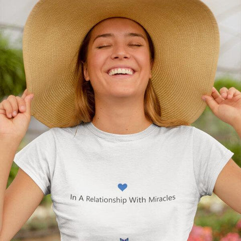 """In A Relationship With Miracles"" Women's Shirts"