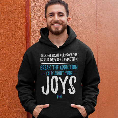 """Talk About Your Joys"" Unisex Hoodie"