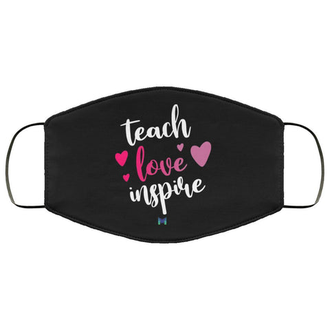 """Teach Love Inspire"" Face Mask-Apparel-The Miracles Store"