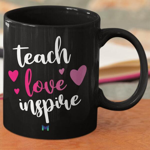 """Teach Love Inspire"" Mug-Apparel-The Miracles Store"