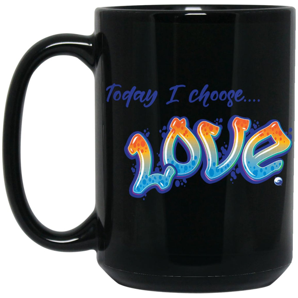 """Today I Choose Love"" - Black Mug - Drinkware - Orange/Blue - One Size -"