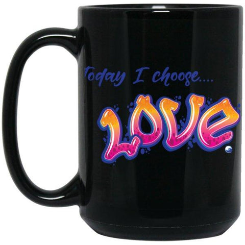 """Today I Choose Love"" - Black Mug - Drinkware - Orange/Pink - One Size -"