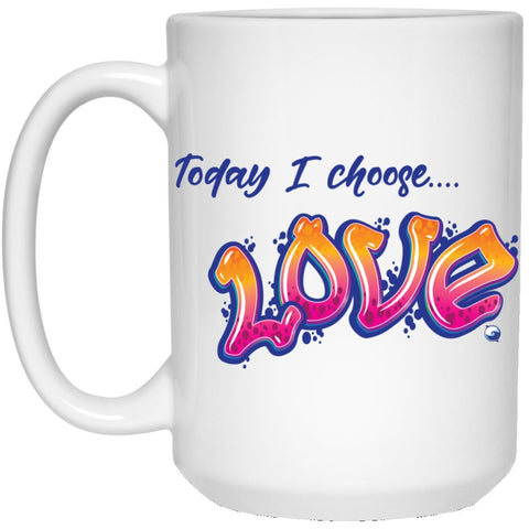 """Today I Choose Love"" - White Coffee Mug - Drinkware - Orange/Pink - -"