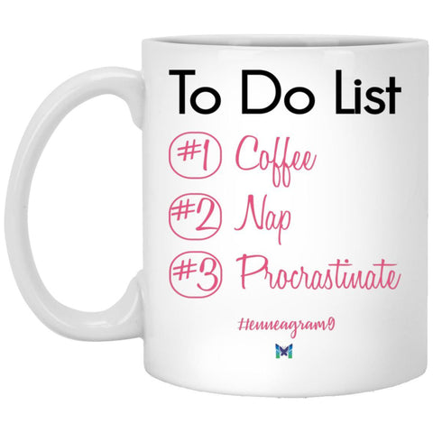"Enneagram 9 Coffee Mug - ""To Do List: Coffee, Nap, Procrastinate"""