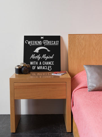 """Weekend Forecast"" - Canvas Wall Art Print-Apparel-Black-8"" x 8"" (Small)-The Miracles Store"