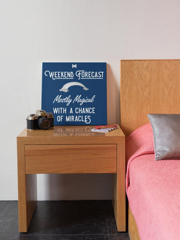 """Weekend Forecast"" - Canvas Wall Art Print-Apparel-Royal-8"" x 8"" (Small)-The Miracles Store"