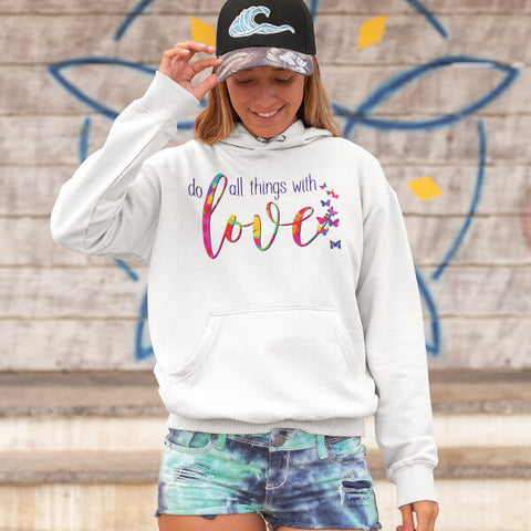 """Do All Things with Love"" Unisex Hoodie Sweatshirt"