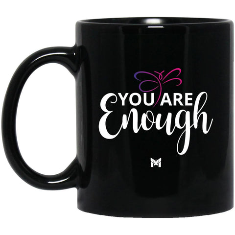 """You Are Enough"" Mug-Apparel-The Miracles Store"