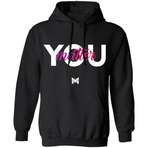 """You Matter"" Hoodie Sweatshirt-Sweatshirts-The Miracles Store"
