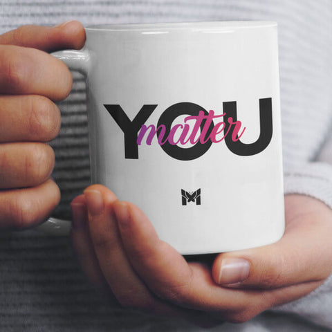 """You Matter"" Coffee Mug - Small, White"