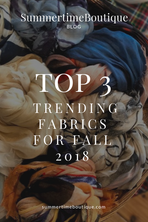 Top 3 Trending Fabrics for Fall