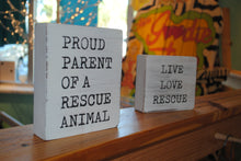 Load image into Gallery viewer, Live Love Rescue Wood Plaque - Summertime Boutique