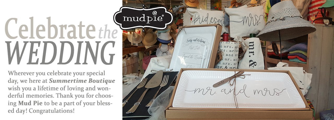 Mud Pie Celebrates the Wedding!