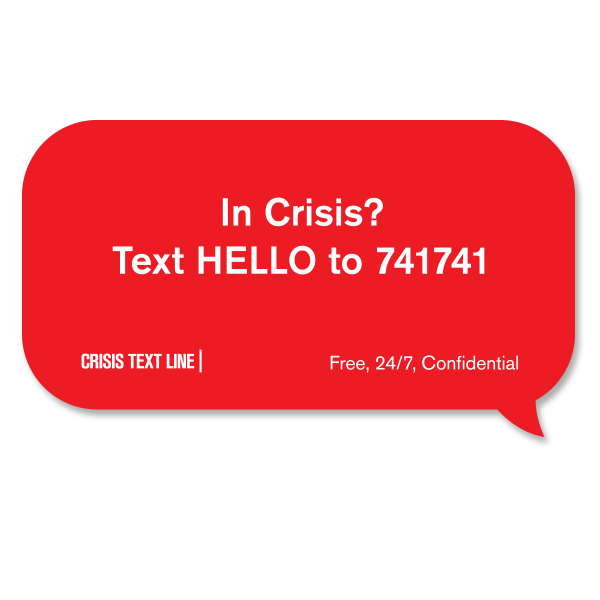 In Crisis? Text HELLO to 741741